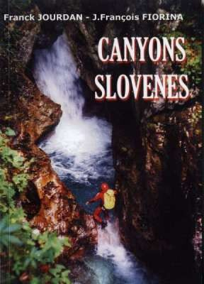 Canyons Slovènes