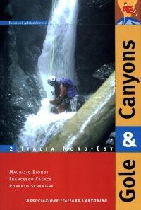 Italia Nord-Est - Gole e Canyon Vol.2
