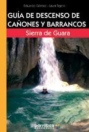 Sierra de Guara - Guia de Descenso de Cañones y Barrancos