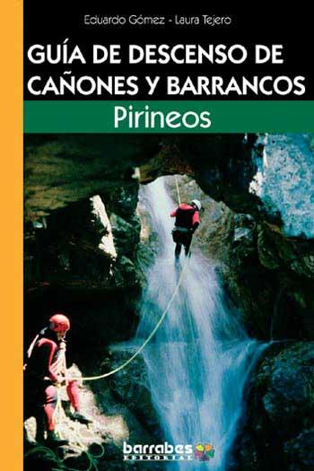 Pirineos - Guia de descenso de canones y barrancos