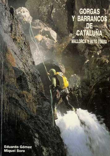 Gorgas y barrancos de Cataluña - Mallorca y Alto Esera