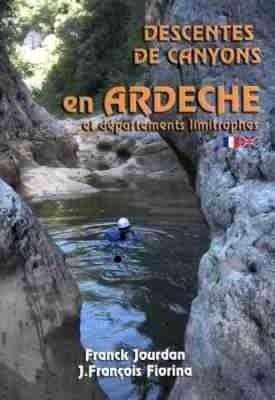 Descentes de canyons en Ardèche et départements limitrophes