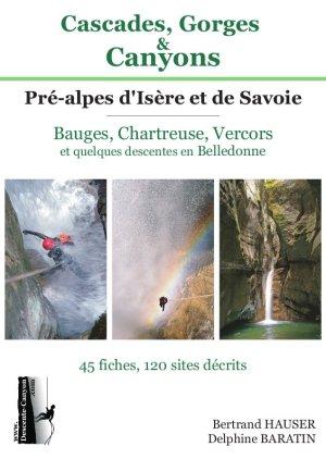 Cascades, Gorges & Canyons : Pré-alpes d'Isère et de Savoie
