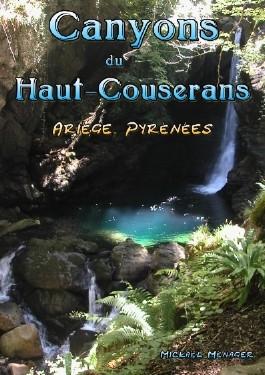 Canyons du Haut-Couserans - Ariège, Pyrénées