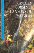 Cascades, gorges et canyons du Haut Jura
