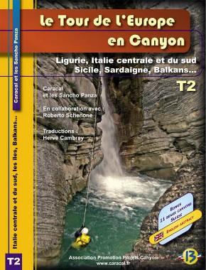 Tour de l'Europe en Canyon - T2 - Ligurie, Italie centrale et du sud, Sicile, Sardaigne, Balkans...