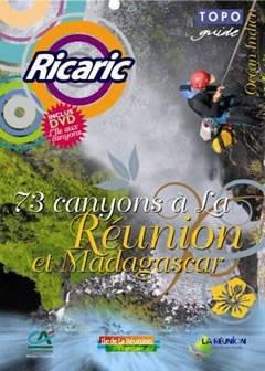 73 canyons à la Réunion et Madagascar