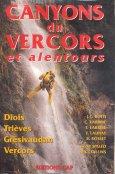 Canyons du Vercors et Alentours