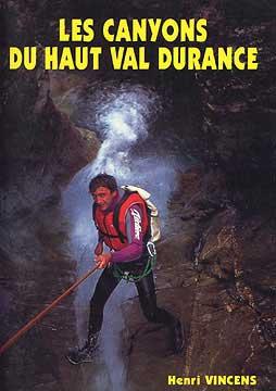 Les Canyons du Haut Val Durance