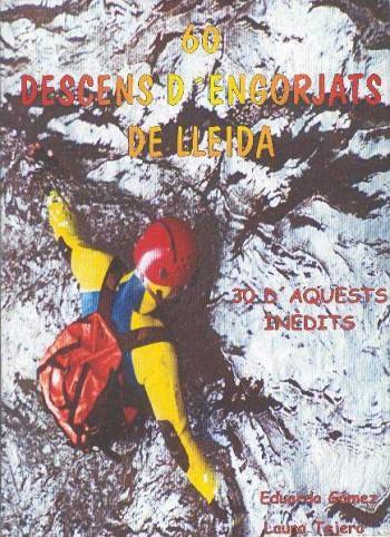 60 Descens d'engorjats de Lleida - 30 d'aquests inèdits
