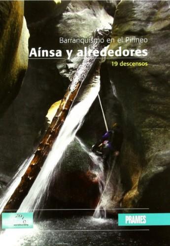 Barranquismo en el Pirineo : Ainsa y alrededores