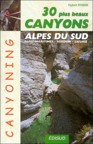 30 plus beaux canyons des Alpes du Sud