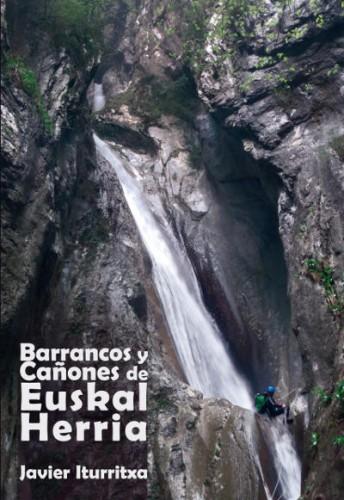 Barrancos y Cañones de Euskal Herria