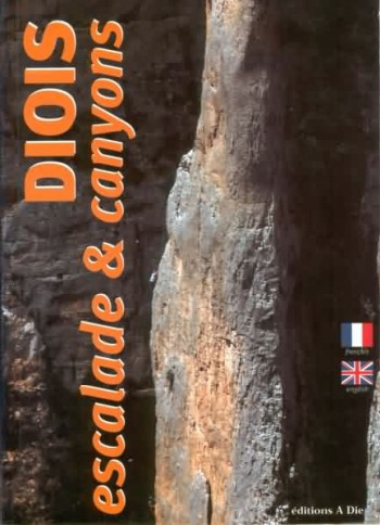 Diois : escalade et canyons (2° édition)