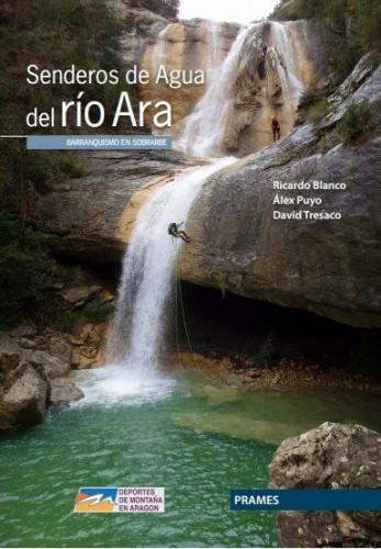 Senderos de agua del rio Ara