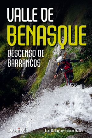 Valle de Benasque : descenso de barrancos