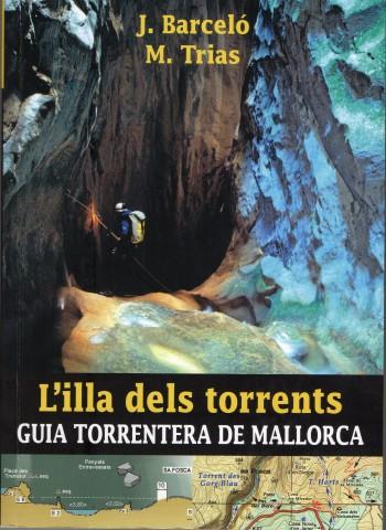 L'illa dels torrents - Guia Torrentera de Mallorca