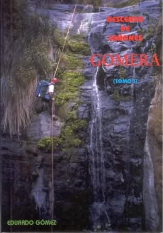 Descenso de Cañones - Gomera - Tomo 1