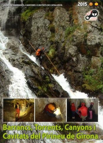 Barrancs, Torrents, Canyons i Cavitats del Pirineu de Girona