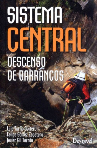 Sistema central : descenso de barrancos