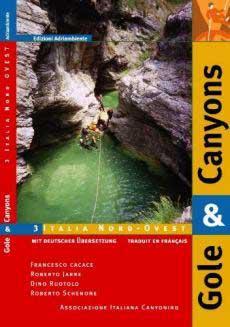 Italia Nord-Ovest - Gole e Canyon Vol.3