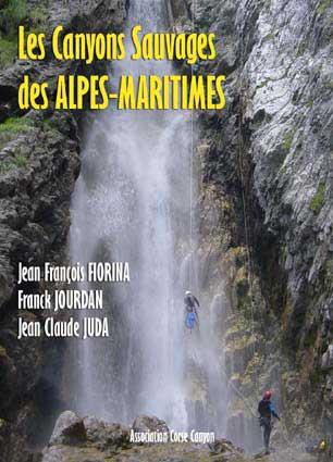 Les Canyons Sauvages des Alpes-Maritimes