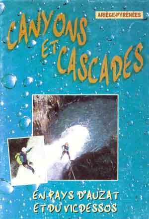 Canyons et cascades en pays d'Auzat et du Vicdessos